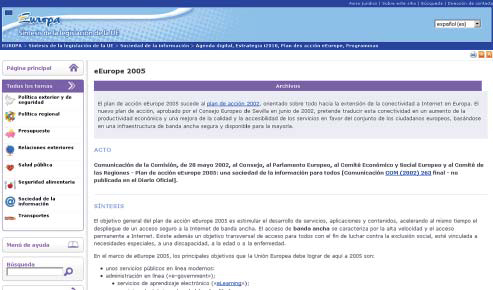 Plan de Acción eEuropa 2005 (http://europa.eu/legislation_summaries/information_ society/strategies/l24226_es.htm)
